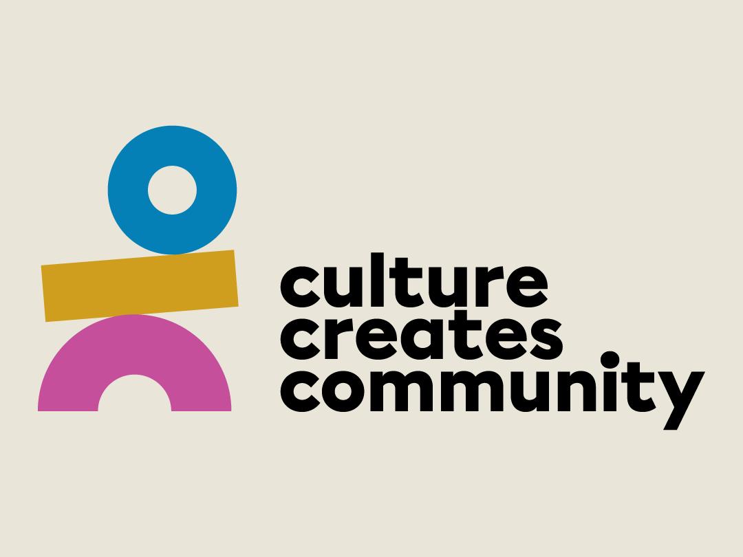 Culture Creates Community